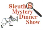 Sleuth's Mystery Dinner Show 
